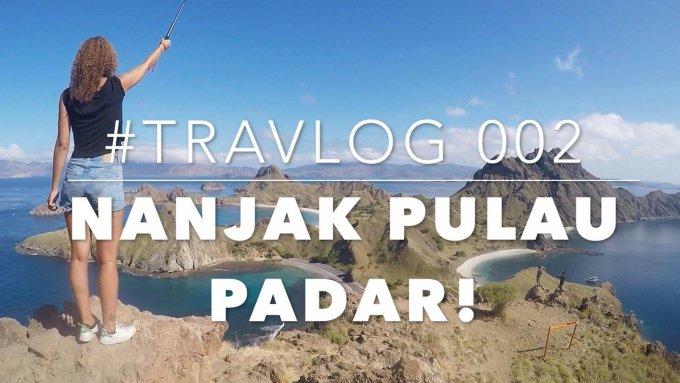 NANJAK PULAU PADAR - #TRAVLOG 002