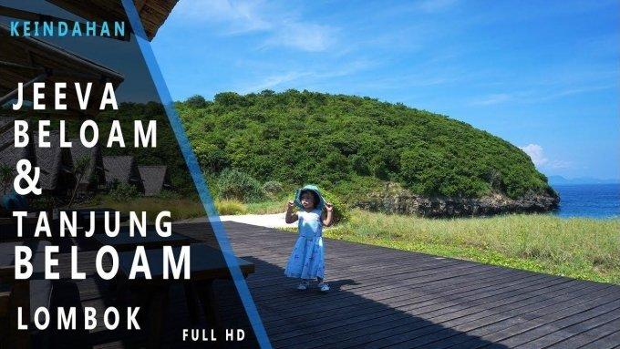 Jeeva Beloam & Pantai Tanjung Beloam - Ku Temukan Surga di Lombok!
