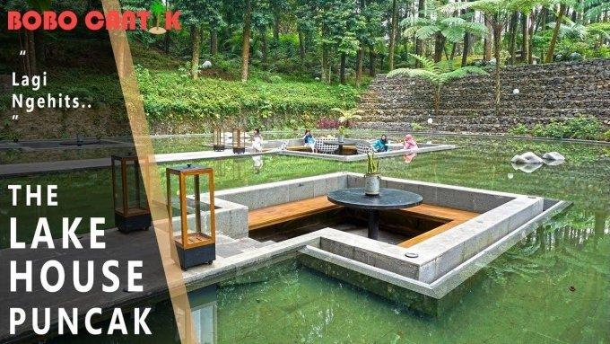THE LAKE HOUSE - Pesona Alam Puncak - Lagi ngehits!!